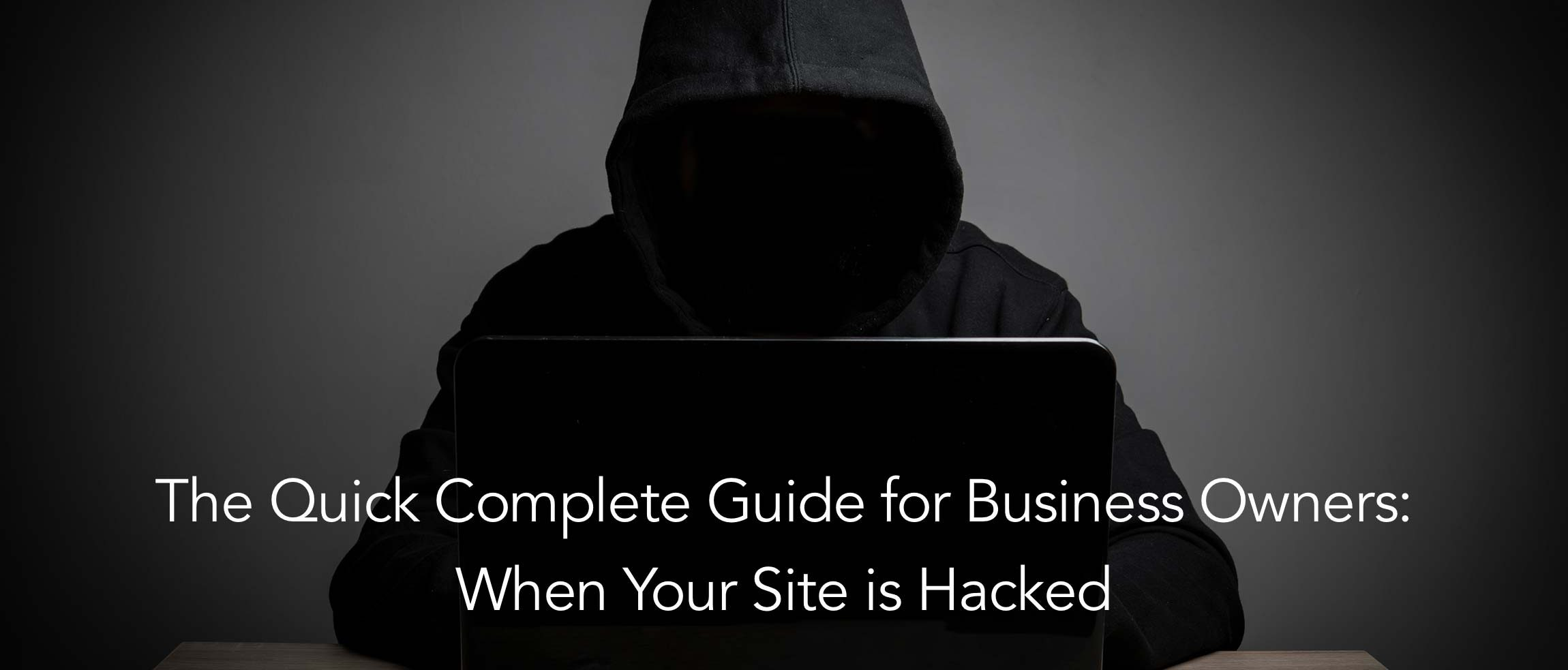 Website Security - What to do when your site is hacked