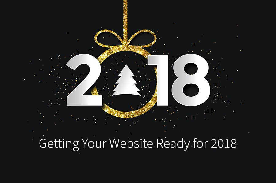 Getting Your Wesite Ready for 2018